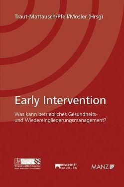 Early Intervention von Mosler,  Rudolf, Pfeil,  Walter J., Traut-Mattausch,  Eva