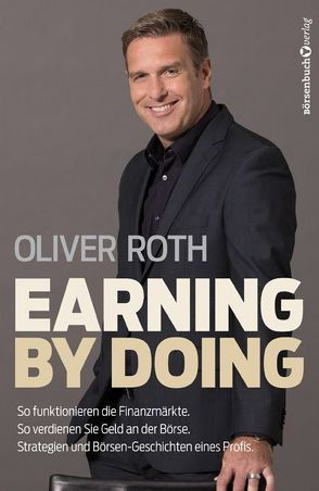 Earning by Doing von Roth,  Oliver