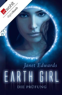 Earth Girl: Die Prüfung von Edwards,  Janet, Walther,  Julia