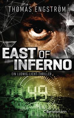 East of Inferno von Engström,  Thomas, Rüegger,  Lotta, Wolandt,  Holger