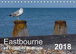 Eastbourne an Englands Südküste (Tischkalender 2018 DIN A5 quer) von Perner,  Stefanie