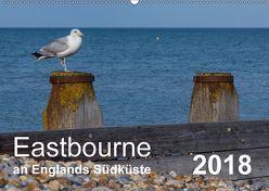 Eastbourne an Englands Südküste (Wandkalender 2018 DIN A2 quer) von Perner,  Stefanie