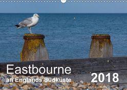 Eastbourne an Englands Südküste (Wandkalender 2018 DIN A3 quer) von Perner,  Stefanie