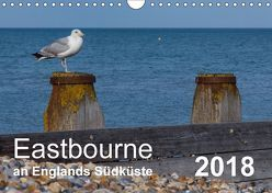 Eastbourne an Englands Südküste (Wandkalender 2018 DIN A4 quer) von Perner,  Stefanie