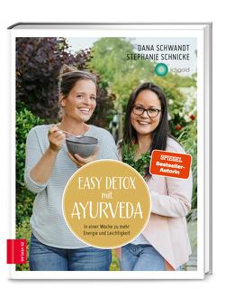Easy Detox mit Ayurveda von Schnicke,  Stephanie, Schwandt,  Dana