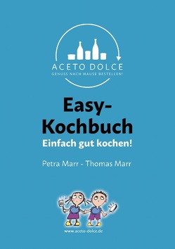 Easy-Kochbuch von Marr,  Petra, Marr,  Thomas