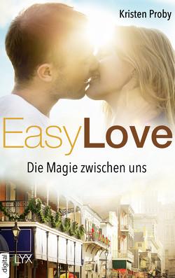 Easy Love – Die Magie zwischen uns von Pannen,  Stephanie, Proby,  Kristen