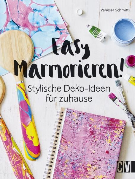 Easy marmorieren von schmitt vanessa stylische deko for Stylische wohnaccessoires