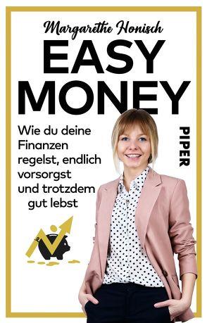 Easy Money von Honisch,  Margarethe