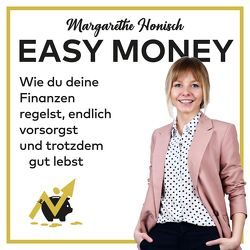 Easy Money von Dorenkamp,  Corinna, Honisch,  Margarethe