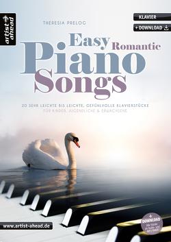 Easy Romantic Piano Songs von Prelog,  Theresia