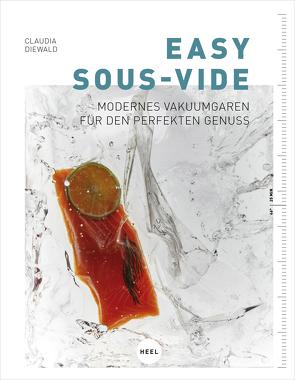 Easy Sous-Vide von Diewald,  Claudia