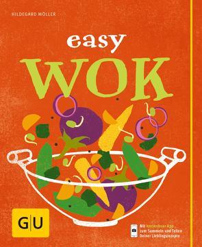 Easy Wok von Möller,  Hildegard