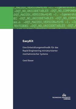 EasyKit : Eine Entwicklungsmethodik für das Rapid Engineering miniaturisierter mechatronischer Systeme von Bauer,  Gerd
