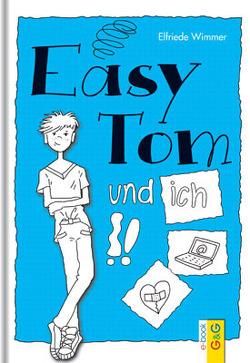 EasyTom und ich von Guhe,  Irmtraud, Wimmer,  Elfriede