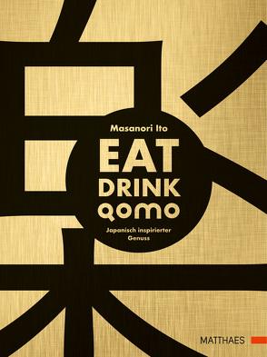 Eat Drink Qomo von Ito,  Masanori