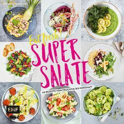 Eat fresh! Super Salate von Donhauser,  Rose Marie