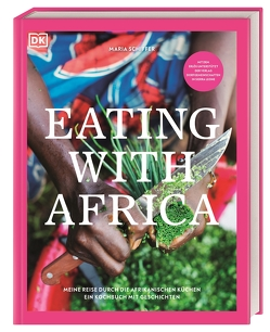 Eating with Africa von Schiffer,  Maria