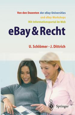 eBay & Recht von Dittrich,  Jörg, Schlömer,  Uwe