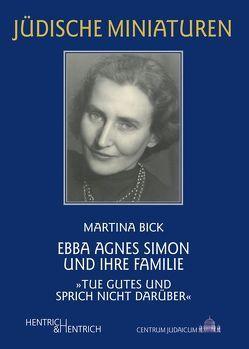 Ebba Agnes Simon und ihre Familie von Bick,  Martina