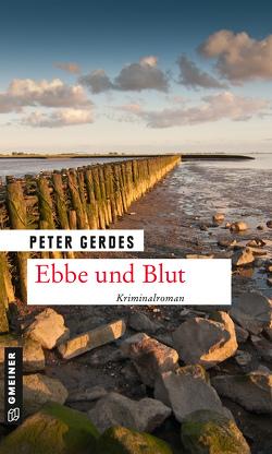 Ebbe und Blut von Gerdes,  Peter