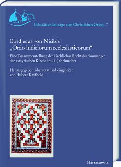 """Ebedjesus von Nisibis """"Ordo iudiciorum ecclesiasticorum"""" von Kaufhold,  Hubert"""