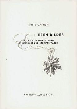 Eben Bilder von Gafner,  Fritz, Richli,  Alfred