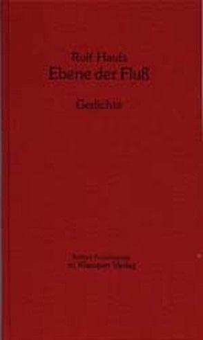 Ebene der Fluss von Haufs,  Rolf, Kattner,  Heinz