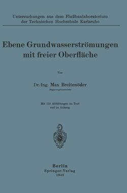 Ebene Grundwasserströmungen mit freier Oberfläche von Breitenröder,  Max