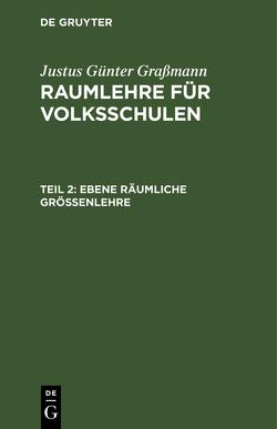 Ebene räumliche Größenlehre von Graßmann,  Justus Günther