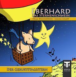 Eberhard, das Sternenschwein von Brenndörfer,  Helge, Ehlert,  Sascha