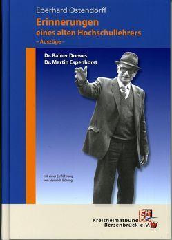 Eberhard Ostendorff: Erinnerungen eines alten Hochschullehrers
