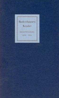 Eberhard von Bodenhausen / Harry Graf Kessler von Simon,  Hans U