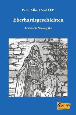Eberhardsgeschichten von Doll,  Helena, Pater Albert,  Seul O.P., Wasser,  Franz-Peter