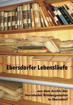 Ebersdorfer Lebensläufe von Fiedler,  Heinz-Dieter
