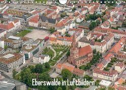 Eberswalde in Luftbildern (Wandkalender 2019 DIN A4 quer) von Roletschek,  Ralf