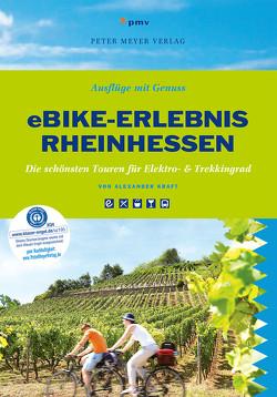 eBike-Erlebnis Rheinhessen von Kraft,  Alexander
