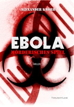 Ebola von Knörr,  Alexander