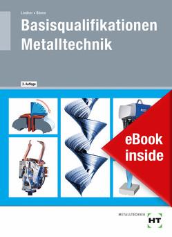 eBook inside: Buch und eBook Basisqualifikationen Metalltechnik von Blome,  Silke, Lindner,  Volker