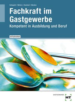 eBook inside: Buch und eBook Fachkraft im Gastgewerbe von Hummel,  Michael, Schopohl,  Michael, Warden,  Sandra, Wefers,  Heinz-Peter
