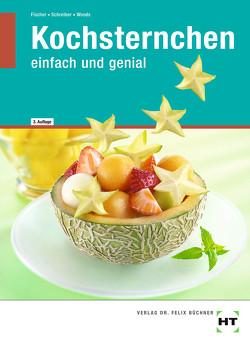 eBook inside: Buch und eBook Kochsternchen von Fischer,  Wilma, Schreiber,  Karin, Woods,  Gabriele