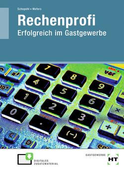 eBook inside: Buch und eBook Rechenprofi von Schopohl,  Michael, Wefers,  Heinz-Peter