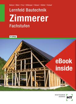 eBook inside: Buch und eBook Zimmerer von Batran,  Balder, Bläsi,  Herbert, Dr. Köhler,  Klaus, Frey,  Volker, Hillberger,  Gerd, Kässer,  Michael, Schaaf,  Bernd