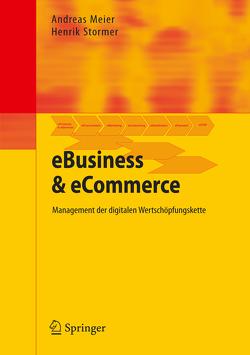 eBusiness & eCommerce von Meier,  Andreas, Stormer,  Henrik