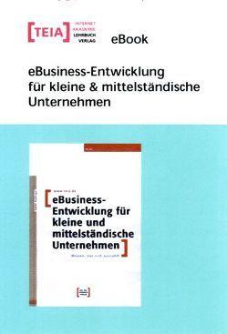 eBusiness-Entwicklung für kleine & mittelständische Unternehmen eBook von Neuburger,  Rahild