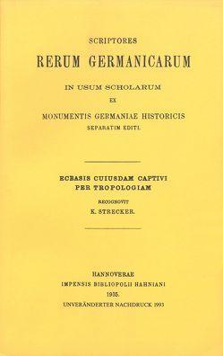 Ecbasis cuiusdam captivi per tropologiam von Strecker,  Karl