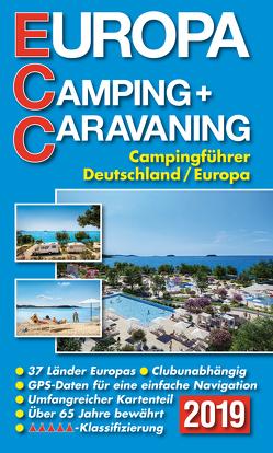 ECC – Europa Camping- + Caravaning-Führer 2019 von Müller,  Jochen
