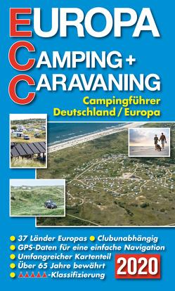 ECC – Europa Camping- + Caravaning-Führer 2020 von Müller,  Jochen