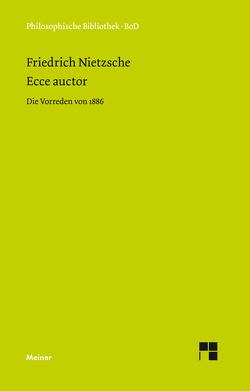 Ecce auctor von Nietzsche,  Friedrich, Scheier,  Claus-Artur