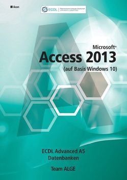 ECDL Advanced Access 2013 A5 (auf Basis Windows 10)